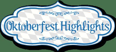 Oktoberfest Highlights